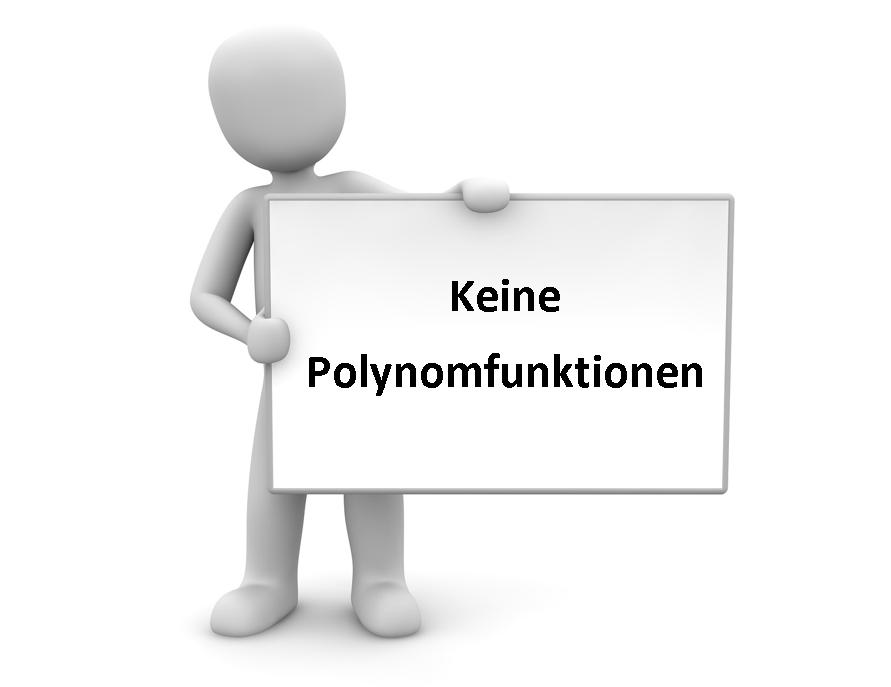 keine Polynomfunktionen