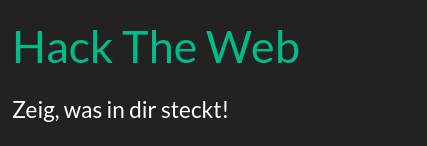 Hack The Web - Zeig, was in dir steckt!