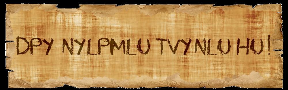 Pergament Nachricht Caesar-Verschlüsselung: DPY NYLPMLU TVYNLU HU!
